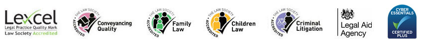 Lexcel Legal Practice Quality Mark - Law Society Accredited, The Law Society Accredited Conveyancing Quality, The Law Society Accredited Family Law, The Law Society Accredited Criminal Litigation, Legal Aid Agency, Cyber Essentials